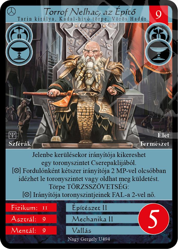 Torrof Nelhac, az Építő